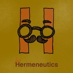 H is for Hermeneutics (preview)