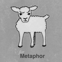 M is for Metaphor (preview of Sunday School)