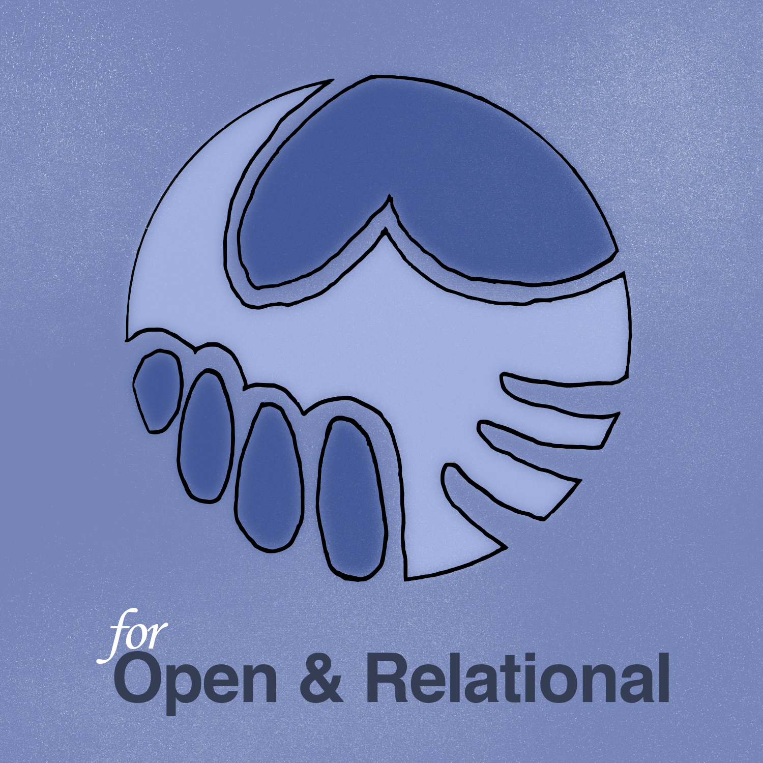 O is for Open & Relational