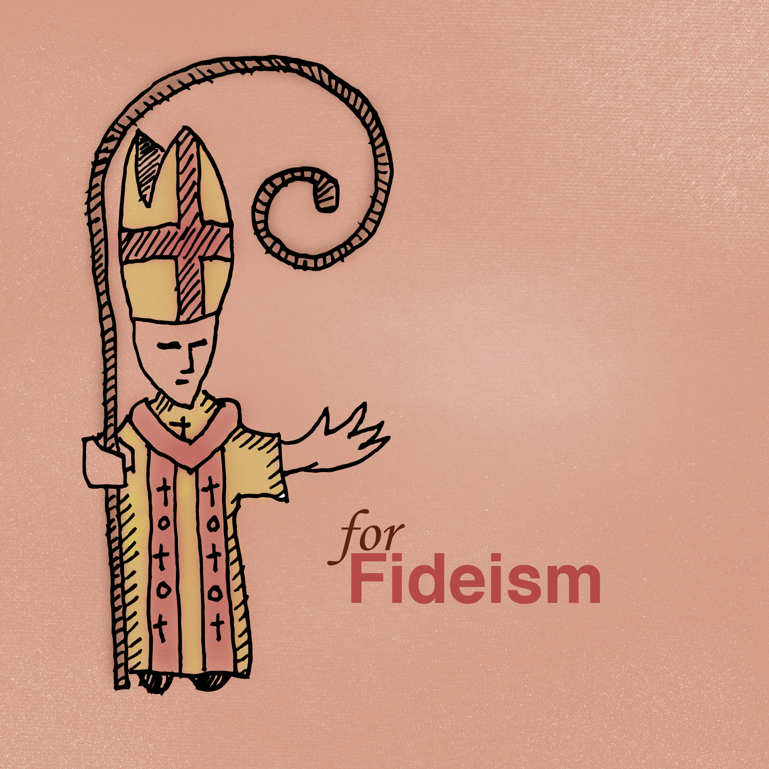 Sunday School: F is for Fideism