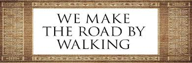 Reading Plan – Make the Road by Walking